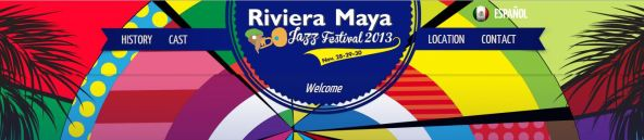 The Riviera Maya Jazz Festival 2013